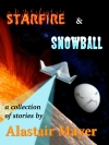 Cover, Starfire & Snowball